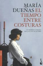 El Tiempo Entre Costuras - Maria Duenas (ISBN 9788499984186)