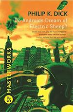 Do Androids Dream of Electric Sheep? - Philipk. Dick (ISBN 9780575094185)