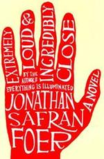 Extremely loud & incredibly close - Jonathan Safran Foer (ISBN 9780618329700)