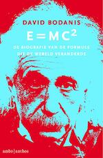 E=MC2 - David Bodanis (ISBN 9789026327957)