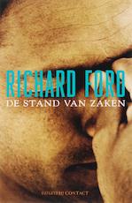 De stand van zaken - R. Ford (ISBN 9789025411381)