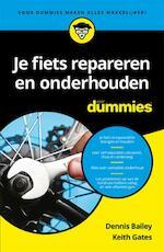 Je fiets repareren en onderhouden voor Dummies - Dennis Bailey, Keith Gates (ISBN 9789045351209)