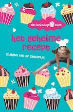 De cupcakeclub - Het geheime recept (1) - Marion van de Coolwijk (ISBN 9789026138713)