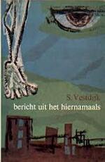 Bericht uit het hiernamaals - S. Vestdijk