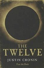 The Twelve - Justin Cronin (ISBN 9780752897882)