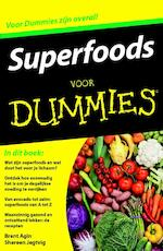 Superfoods voor Dummies, pocketeditie - Brent Agin, Shereen Jegtvig (ISBN 9789045351353)