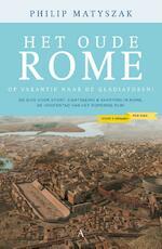 Het oude Rome voor vijf denarii per dag - Philip Matyszak (ISBN 9789025300975)