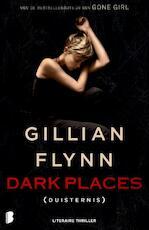 Duisternis - Gillian Flynn (ISBN 9789022571675)