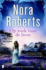 Op zoek naar de bron - Nora Roberts (ISBN 9789022573952)