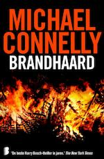 Brandhaard - Michael Connelly, M. Connelly (ISBN 9789022575659)