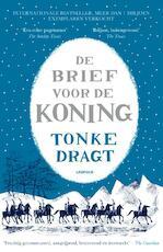 De brief voor de koning - Tonke Dragt (ISBN 9789025868444)