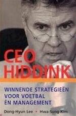 CEO Hiddink - H. D. / SUNG - KIM Hyun - Lee (ISBN 9789021539508)
