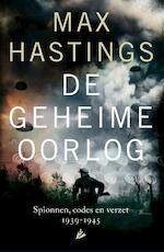 De geheime oorlog: 1939 - 1945 - Max Hastings (ISBN 9789048827213)
