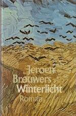 Winterlicht - Jeroen Brouwers (ISBN 9789029507967)
