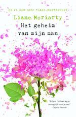 Het geheim van mijn man - Liane Moriarty (ISBN 9789044972320)