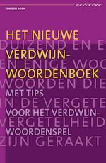 Het nieuwe verdwijnwoordenboek - Ton den Boon (ISBN 9789077767597)