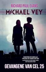Michael Vey Gevangene van cel 25 - Richard Paul Evans (ISBN 9789020632880)