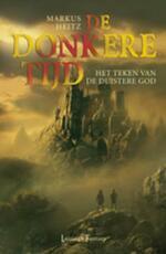 Het Teken van de Duistere God - Markus Heitz (ISBN 9789024571284)