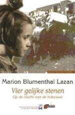 Vier gelijke stenen - Marion Blumenthal Lazan (ISBN 9789074274029)