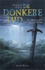 De bronnen van het kwaad - Markus Heitz (ISBN 9789024571260)