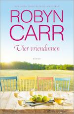 Vier vriendinnen - Robyn Carr (ISBN 9789402511826)