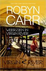 Weerzien in Virgin River - Robyn Carr (ISBN 9789402511819)