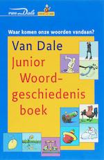 Van Dale Junior Woordgeschiedenisboek - W. Daniels (ISBN 9789066480926)