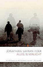 Alles is verlicht - J.Safran Foer (ISBN 9789041412980)