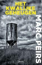 Het kwalijke geheugen - Marc Peirs (ISBN 9789022331750)