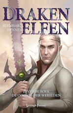 Drakenelfen 7 – De Oorlog der Werelden - Bernhard Hennen (ISBN 9789024565023)