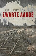 Zwarte aarde - Timothy Snyder (ISBN 9789026331329)