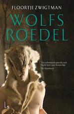 Wolfsroedel - Floortje Zwigtman (ISBN 9789024569441)