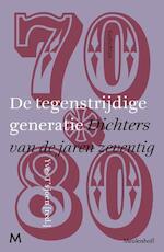 De tegenstrijdige generatie - Unknown (ISBN 9789029087056)