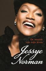 De muziek van mijn leven - Jessye Norman (ISBN 9789021559308)