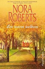 Een warm welkom - Nora Roberts (ISBN 9789402704501)