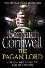 The Warrior Chronicles 07. The Pagan Lord - Bernard Cornwell (ISBN 9780007481699)