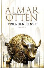 Vriendendienst - Almar Otten (ISBN 9789024568833)