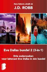 Eve Dallas, 3-in-1-bundel 2 - J.D. Robb (ISBN 9789402305661)