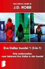 Eve Dallas 3-in-1-bundel 1 - J.D. Robb (ISBN 9789402305654)
