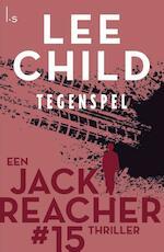 Tegenspel - Reacher 15 - Lee Child (ISBN 9789021018317)