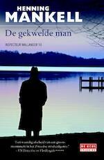 De gekwelde man - Henning Mankell (ISBN 9789044536799)