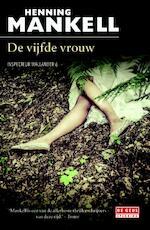 De vijfde vrouw - Henning Mankell (ISBN 9789044536836)