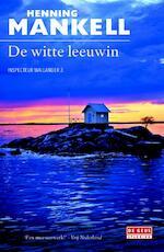 De witte leeuwin - Henning Mankell (ISBN 9789044536911)