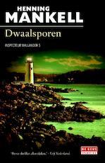 Dwaalsporen - Henning Mankell (ISBN 9789044536928)