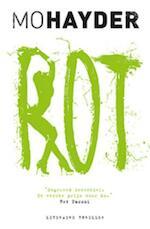 Rot (POD) - Mo Hayder (ISBN 9789021018133)