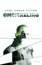 Omcirkeling - Carl Frode Tiller (ISBN 9789044628593)