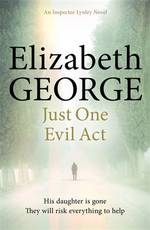 Just One Evil Act - Elizabeth George (ISBN 9781444706024)