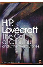 The call of Cthulhu and other weird stories - Howard Phillips Lovecraft (ISBN 9780141187068)