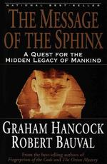 The Message of the Sphinx - Graham Hancock, Robert Bauval (ISBN 9780517888520)