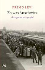 Zo was Auschwitz - Primo Levi (ISBN 9789029091060)